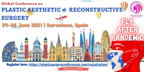 Global Conference on Plastic Aesthetic and Reconstructive Surgery tickets
