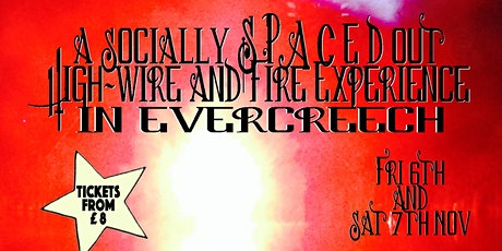 A Socially Spaced Out Highwire and Fire Experience tickets