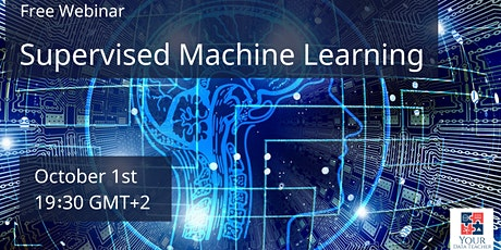 Webinar - Supervised Machine Learning tickets