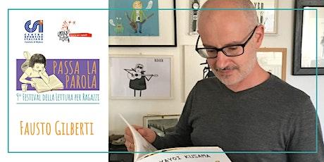 ZUCCHE A PALLINI E TOPI AL MUSEO con Fausto Gilberti biglietti