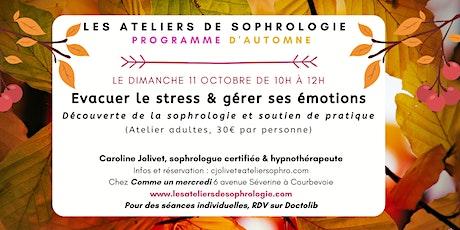 Atelier de sophrologie Courbevoie : Évacuer le stress, gérer ses émotions billets