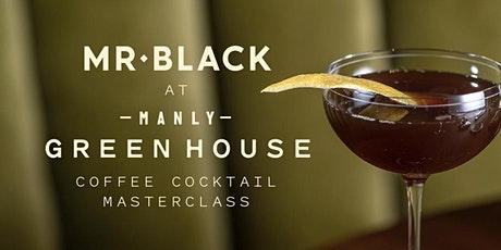 Mr Black at Manly Greenhouse tickets