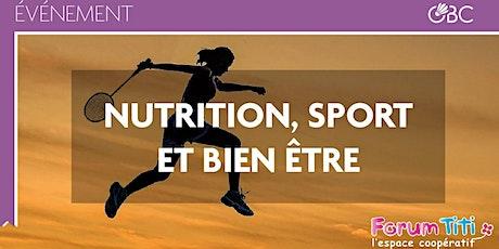 Conférence Nutrition, Sport & Bien-être avec Orvault Badminton Club billets
