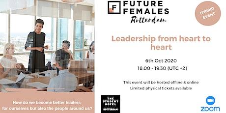 Leadership from heart to heart Future Females Rotterdam tickets