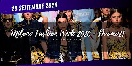 MFWE / Fashion Week Milano Moda Donna - Duomo 21 biglietti