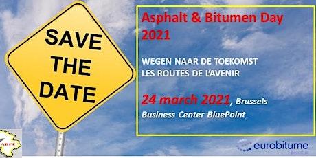 Copie de Asfalt & Bitumen Dag - Journée des Enrobés et du Bitume 2021 billets