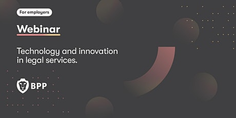 Technology and innovation in legal services tickets