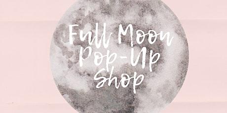 Full Moon Pop-Up Shop tickets
