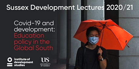 Covid-19 and development: education policy in the Global South tickets