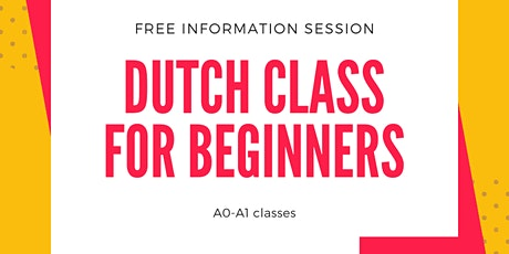 Information session Dutch course for beginners (A1 and A2) 18:30-19:15 tickets