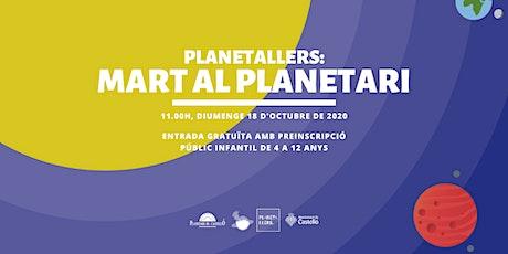 "Planetaller Infantil Planetari ""Chroma: Mart al Planetari"" entradas"