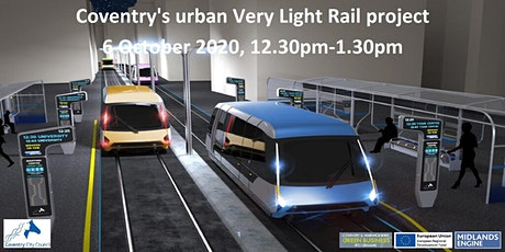 Coventry's urban Very Light Rail project - a solution for Coventry Tickets