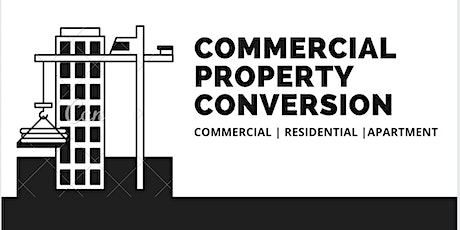 Commercial Property Conversion tickets