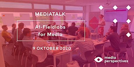 MediaTalk - AI Fieldlabs for Media tickets
