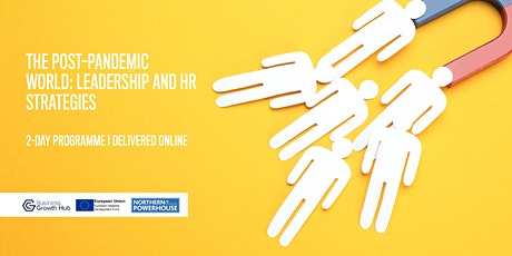 The post-pandemic world: leadership and HR strategies tickets