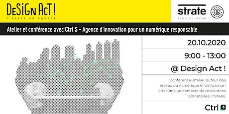 Conférence et atelier avec Ctrl S - enjeux du numérique et de la smart city billets