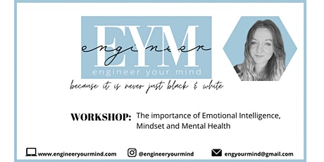 The importance of Emotional Intelligence, Mindset and Mental Health tickets