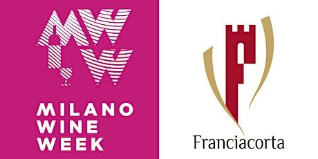 Franciacorta Takes Milano • Masterclass Franciacorta • Milano Wine Week tickets