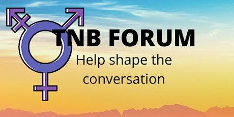 Trans & Non Binary (TNB) Forum tickets