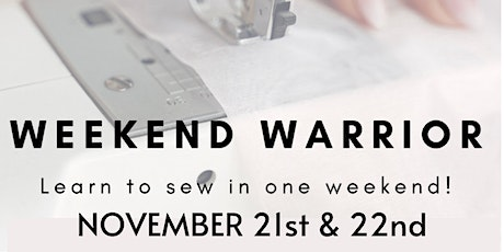 Weekend Warrior January 2021 : LEARN TO SEW IN ONE WEEKEND! tickets