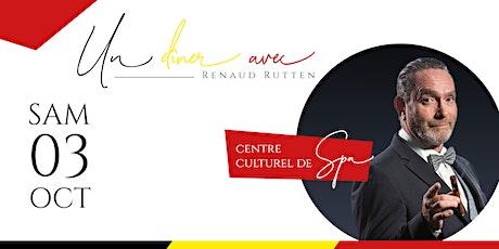 Un dîner avec Renaud Rutten billets