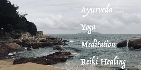 6-8 NOV Cheung Chau Healing Retreat: Ayurveda Yoga, Meditation, Reiki tickets