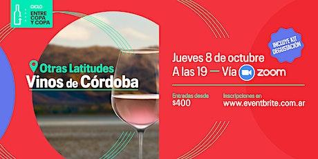 Ciclo entre copa y copa: Otras Latitudes, Vinos de Córdoba entradas