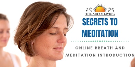 Secrets to Meditation - Introduction to Breath and Meditation tickets