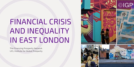 Financial Crisis and Inequality in East London tickets