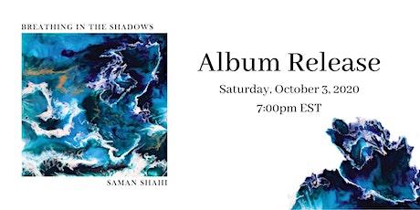 Saman Shahi - Breathing in the Shadows tickets