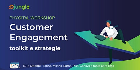 Customer engagement - Toolkit e strategie biglietti