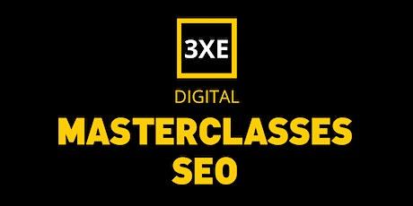 3XE Masterclass - SEO tickets