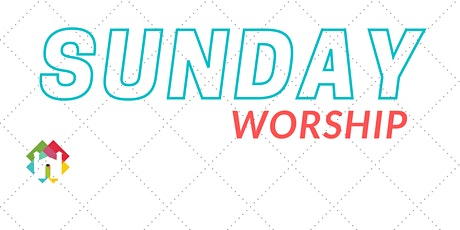 SUNDAY GATHERED WORSHIP tickets