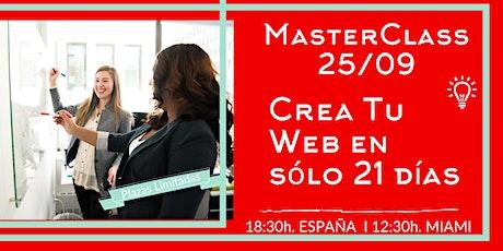 MasterClass Gratuita Crea Tu Web en sólo 21 días boletos