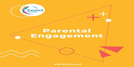 Getting the Most out of Parental Involvement tickets