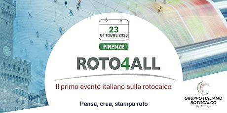 Roto4All - Il primo evento italiano sulla Rotocalco - 23 Ottobre, Firenze biglietti