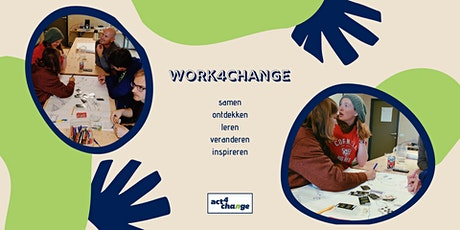 Work4Change - Oktober editie tickets