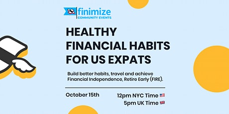 Healthy Financial Habits for US Expats tickets