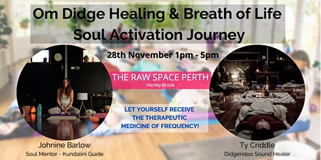 Om Didge Healing & Breath of Life Soul Activation Journey tickets