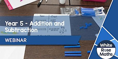 **WEBINAR** Year 5 Addition & Subtraction - 05.10.20 tickets