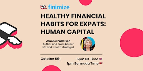 Healthy Financial Habits for Expats: Human Capital tickets