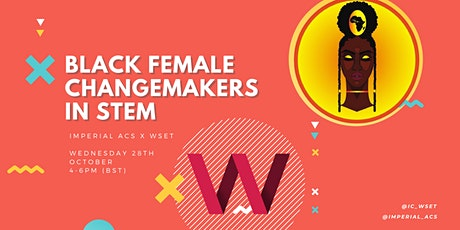 Imperial ACS and WSET: Black Female Changemakers in STEM tickets