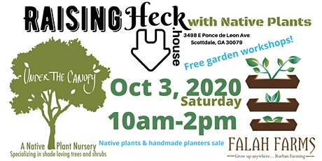 Raising Heck with Native Plants tickets