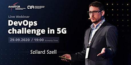 DevOps challenge in 5G tickets