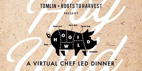Hog Wild 2020  |  Roots to Harvest + Tomlin tickets