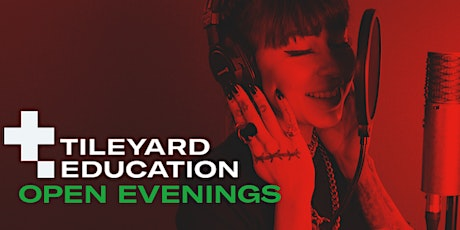 Tileyard Education - Open Evenings 2020/2021 tickets
