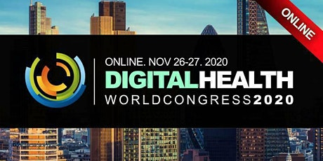 DIGITAL HEALTH & HEALTHCARE CONFERENCE LONDON 2020 (Virtual Event) Online tickets