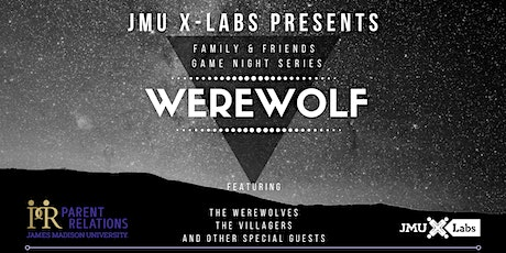 Werewolf: Family & Friends Game Night Series with JMU X-Labs