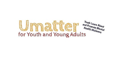 Umatter for Youth and Young Adults