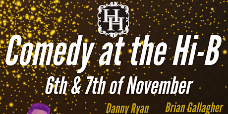Comedy at the Hi-B tickets